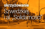 """Zmiany na rogu Szwedzkiej i al. """"Solidarności"""" – zobacz projekt"""