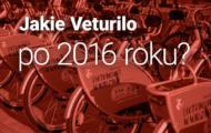 Jakie Veturilo po 2016 roku?