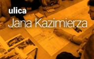 Zmiany na Jana Kazimierza – raport z konsultacji