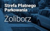Jaka strefa płatnego parkowania na Żoliborzu?