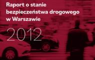 Raport o stanie bezpieczeństwa na drogach 2012