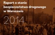 Raport o stanie bezpieczeństwa na drogach 2014