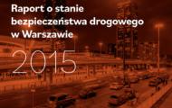 Raport o stanie bezpieczeństwa na drogach 2015