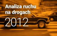 Analiza ruchu na drogach 2012