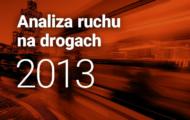 Analiza ruchu na drogach 2013