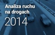 Analiza ruchu na drogach 2014