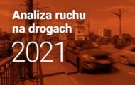 Analiza ruchu na drogach 2021